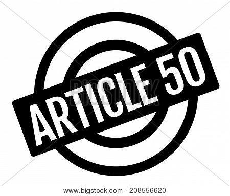 ARTICLE 50 sticker. Authentic design graphic stamp