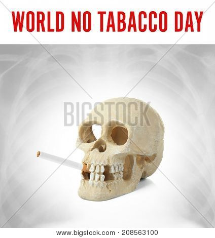 Text WORLD NO TOBACCO DAY and skull with cigarette on light background