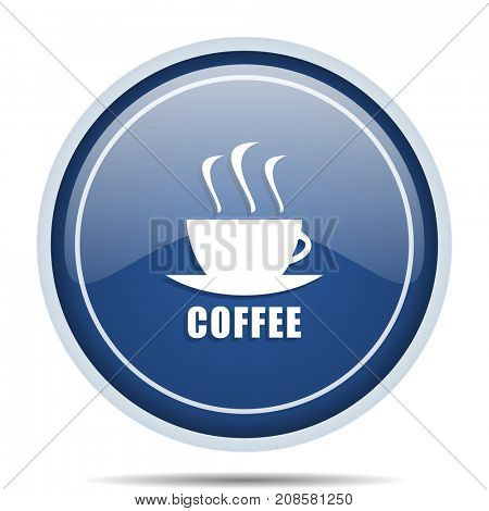 Espresso blue round web icon. Circle isolated internet button for webdesign and smartphone applications.