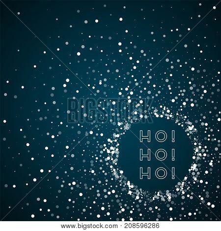 Ho-ho-ho Greeting Card. Random Falling White Dots Background. Random Falling White Dots On Blue Back