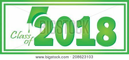 Green and White Class of 2018 Graduation Banner