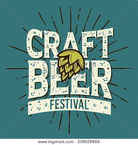 Craft Beer Festival Typographic Label Design With A Hop And A Sunburst  Illustration. Vector Graphic.