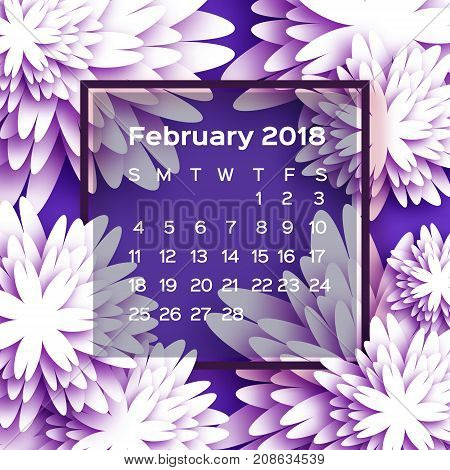Calendar 2018 year. Purple February. Origami flower. Paper cut style. Week starts from sunday. Winter floral background. Square frame. Text. Vector illustration.
