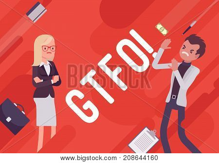 GTFO. Business demotivation poster. Internet acronym, bad response to express indignation towards stupidity, office incompetence. Vector flat style cartoon illustration on red background