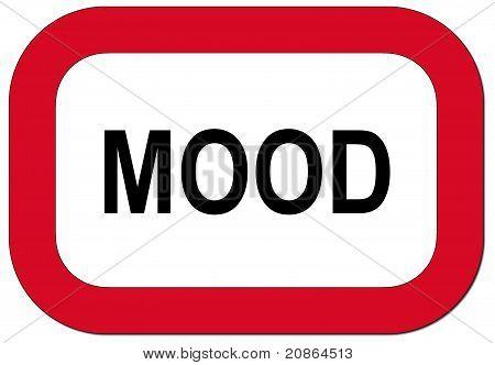 Warning sign mood