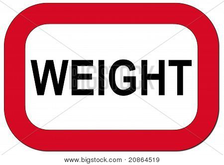 Warning sign weight