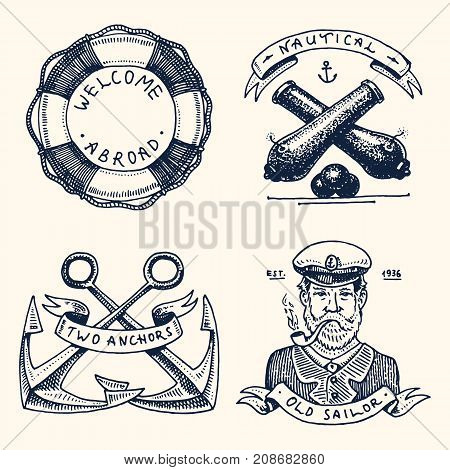 set of engraved vintage, hand drawn, old, labels or badges for a life ring, a cannon ball, a captain with a pipe. welcome aboard, two anchors, sailor. Marine and nautical or sea, ocean emblems