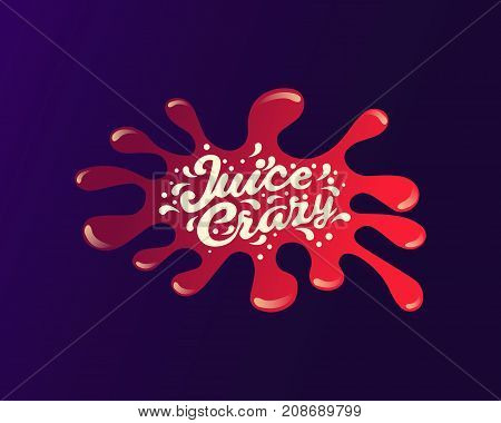 Juice handwritten lettering juice logo label or badge for groceries fruit stores packaging and advertising. Splash with drops. Vector illustration