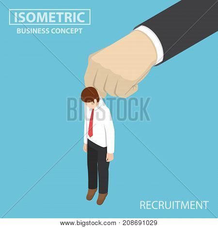 Isometric Businessman Being Picked Up By Big Hand.