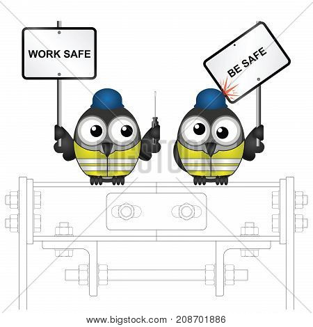 Comical construction workers with health and safety work safe be safe message perched on steelwork isolated on white background