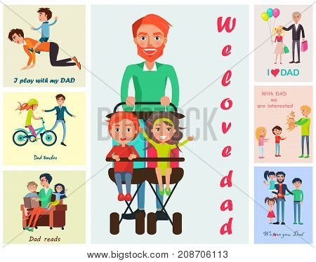We love dads colorful vector poster with pictures of father s treatment and care and children s warm wishes for daddies.