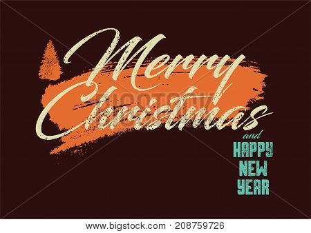 Merry Christmas and Happy New Year. Calligraphic retro Christmas greeting card design. Typographic vintage style grunge poster. Retro vector illustration.