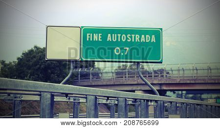 Road Sign Indicating The End Of The Highway In Italy Fine Autost