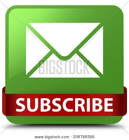 Subscribe (email Icon) Soft Green Square Button Red Ribbon In Middle