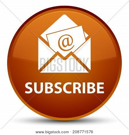 Subscribe (newsletter Email Icon) Special Brown Round Button