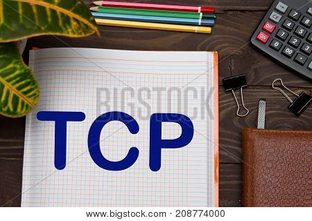 Notebook With A Notes Tcp, Transmission Control Protocol On The Office Table With Tools. Business Co