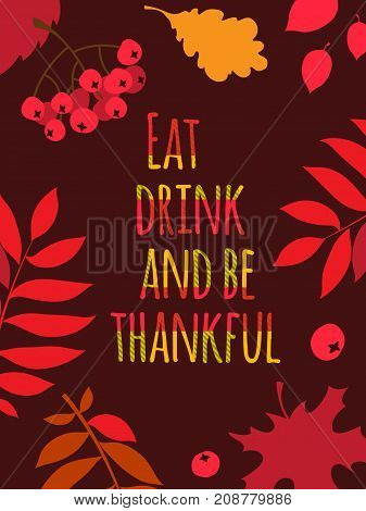 Flat design style Happy Thanksgiving Day typography poster, greeting card template. Eat, drink and be thankful banner, flyer. Scottish plaid tartan pattern lettering. Autumn fall leaves berries