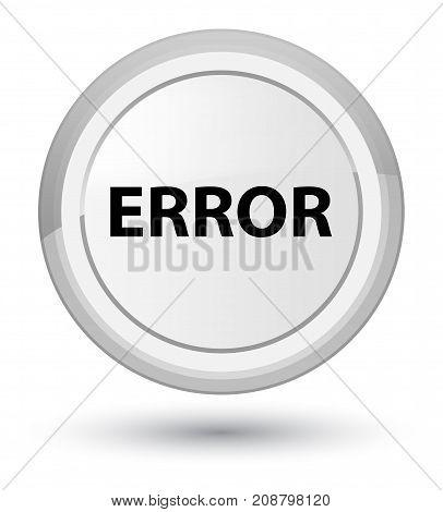 Error Prime White Round Button