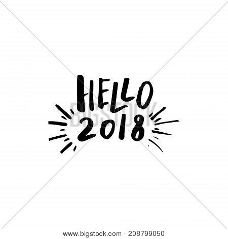 Merry Christmas card with calligraphy Hello 2018. Template for Greetings, Congratulations, Housewarming posters, Invitations, Photo overlays. Vector illustration