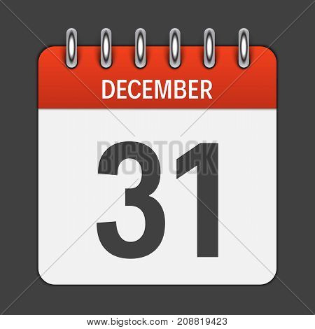 December 31 Calendar Daily Icon. Vector Illustration Emblem. Element of Design for Decoration Office Documents and Applications. Logo of Day, Date, Month and Holiday. EPS10