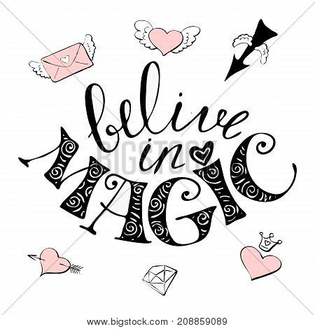 Magic hand drawn illustration- cute rainbow and lettering text I believe in miracles. Vector