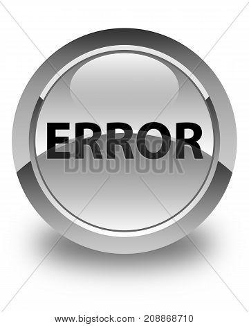 Error Glossy White Round Button