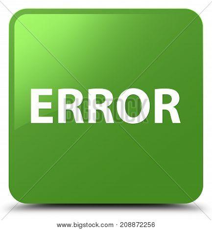 Error Soft Green Square Button