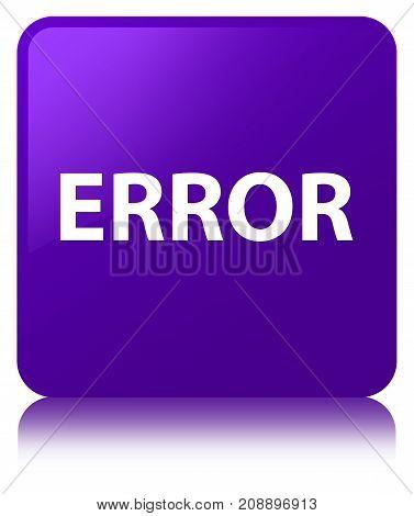 Error Purple Square Button
