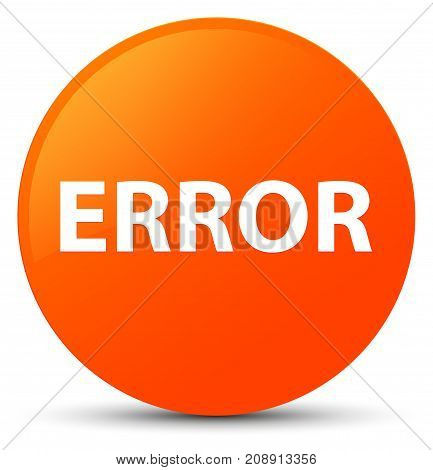 Error Orange Round Button