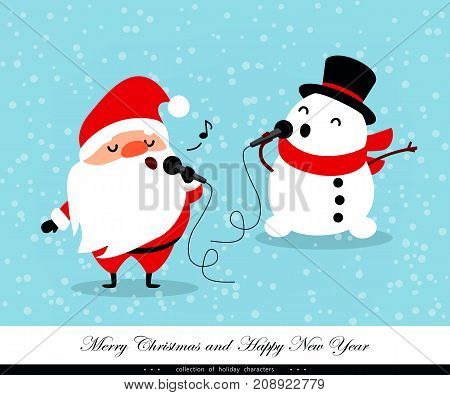 Santa Claus and Snowman sing. Emotional Christmas and New Year's characters. Humorous xmas collection. Good for congratulation card banner flayer leaflet poster. Vector illustration