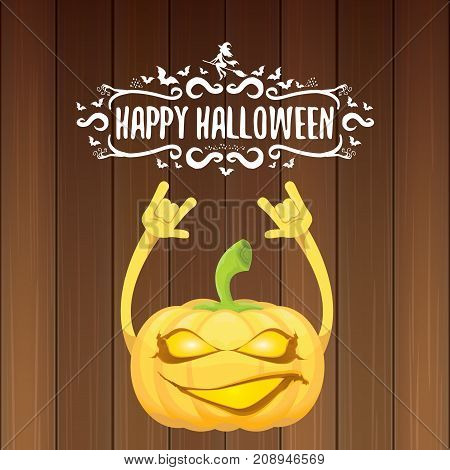 vector halloween funky rock n roll style pumpkin character and calligraphic halloween hand drawn text on wooden background. Happy halloween rock party concept poster, background or greeting card