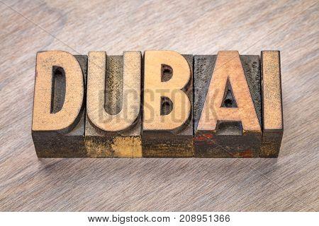 Dubai word abstract in vintage letterpress wood type