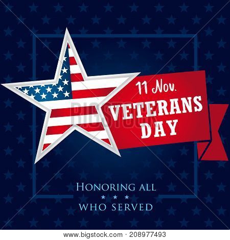Veterans day USA banner, Honoring all who served. Veterans day greeting card with star and typographic design in american style. Vector illustration