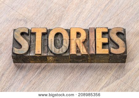 stories word  abstract in vintage letterpress wood type blocks