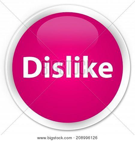 Dislike Premium Pink Round Button