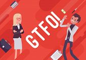 GTFO. Business demotivation poster. Internet acronym, bad response to express indignation towards stupidity, office incompetence. Vector flat style cartoon illustration on red background poster