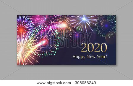 2020 Happy New Year Greeting Card With Realistic Colorfull Fireworks. Brightly Shining Fireworks Fla