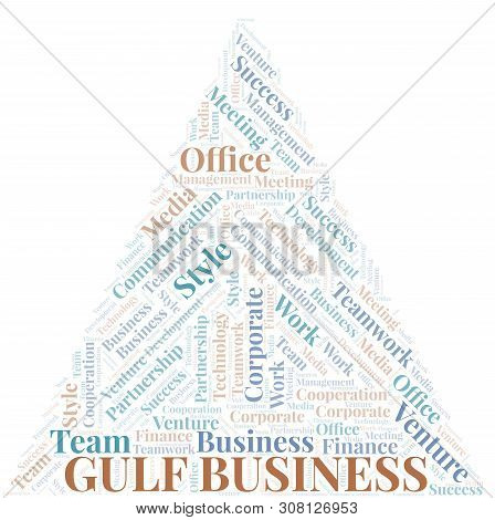 Gulf Business Word Cloud. Collage Made With Text Only.