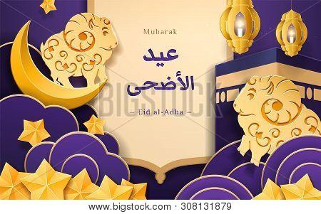 Paper Art With Sheep On Crescent And Mecca Kaaba For Bakra Eid. Eid-al-adha Arab Calligraph. Greetin