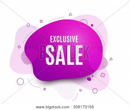 Fluid Badge. Exclusive Sale. Special Offer Price Sign. Advertising Discounts Symbol. Abstract Shape.