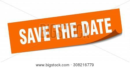 Save The Date Square Sticker. Save The Date Sign. Save The Date Banner