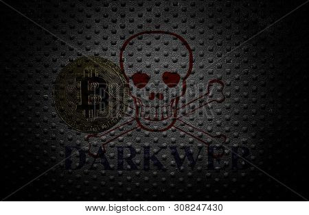 Bitcoin With Skull And Crossbones And Dark Web Text