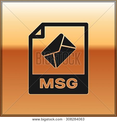 Black Msg File Document Icon. Download Msg Button Icon Isolated On Gold Background. Msg File Symbol.