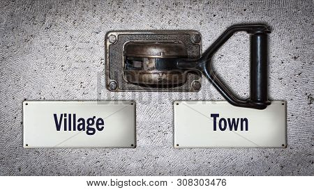 Wall Switch The Direction Way To Town Versus Village