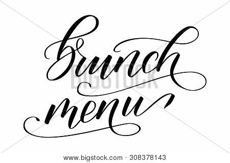 Handwritten Brush Calligraphy Brunch Menu Isolated On White Background. Vector Illustration.