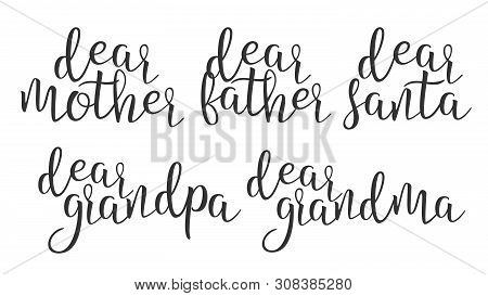 Modern Calligraphy Ink Word Dear Creative . Stylish Typography Inscription With Different Handwritte