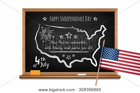 Happy Independence Day. Words Us Oath Of Allegiance, Usa Map And Flag. Chalk Inscription On Blackboa