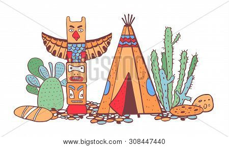 Native American Indians  Traditional Settlement. Tipi, Totem Pole And Cactuses. Vector Color Hand Co