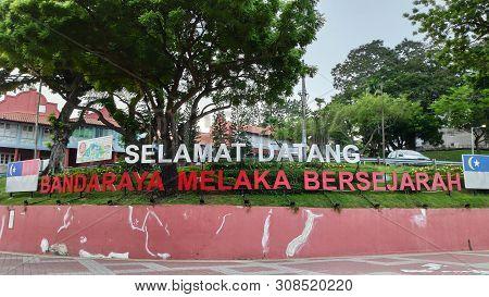 Melaka, Malaysia - 25 Jun, 2019: Welcome To Melaka World Heritage Located Beside The Malacca River.
