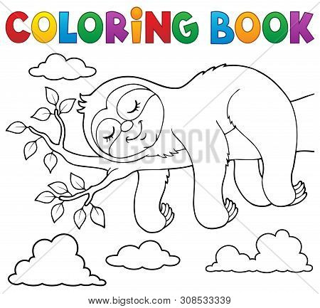Coloring Book Sleeping Sloth Theme 1 - Eps10 Vector Picture Illustration.